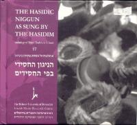 The Hasidic Niggun as Sung by the Hasidim