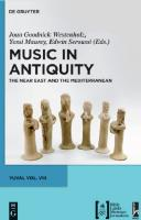 Music in Antiquity - The Near East and the Mediterranean
